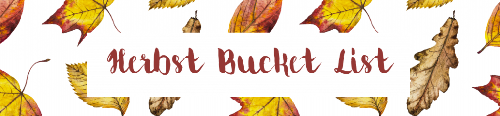 Herbst Bucket List